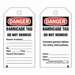 """'TAG; STATUS, BARRICADE, """"DO NOT REMOVE""""'"""