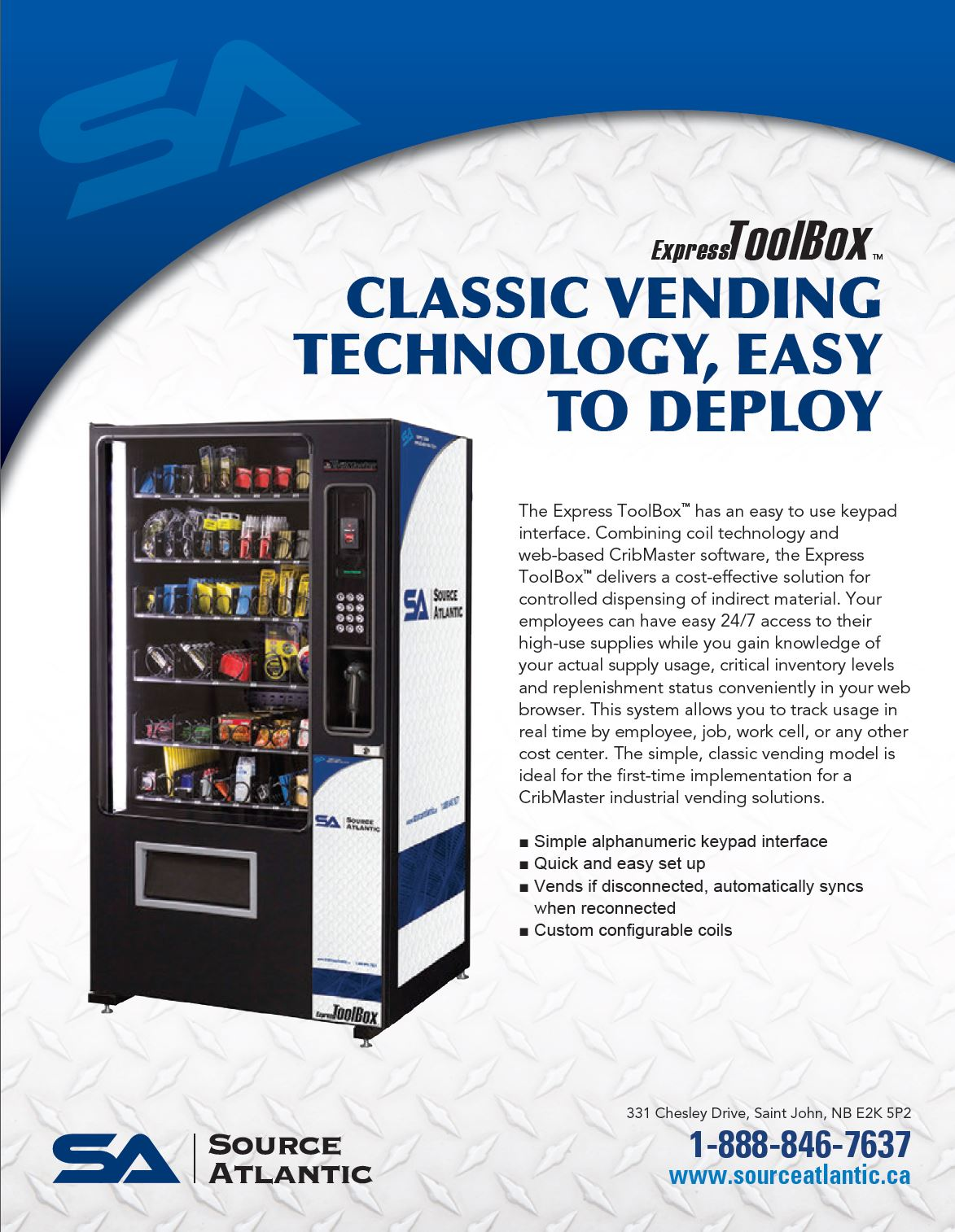 CLASSIC VENDING TECHNOLOGY, EASY TO DEPLOY ToolBoxTM